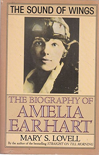 9780099708704: The Sound of Wings Story of Amelia Earhart