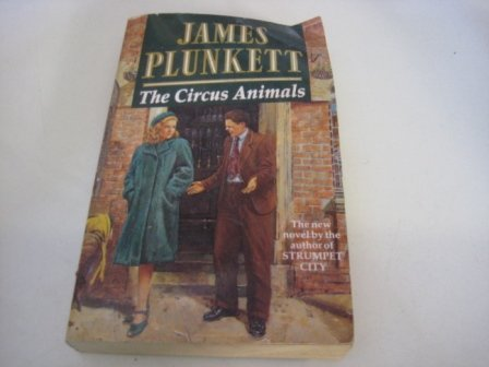 9780099711506: The Circus Animals