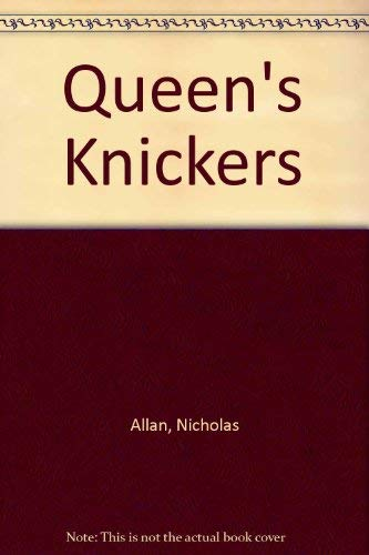 9780099713210: Queen's Knickers