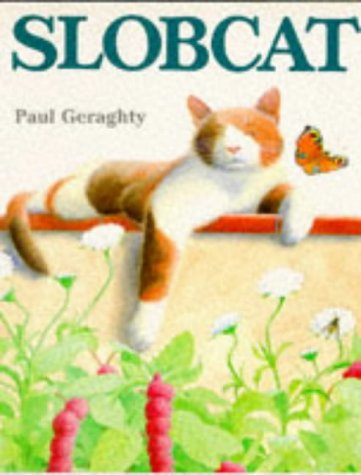 9780099716907: Slobcat (Red Fox Picture Books)