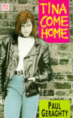 9780099717102: Tina Come Home (Red Fox young adult)