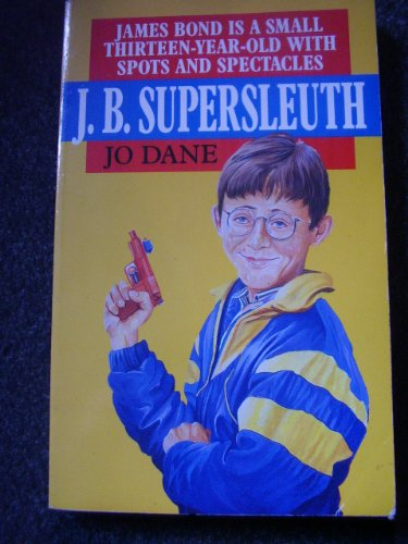 9780099717805: J.B. Supersleuth (Red Fox middle fiction)