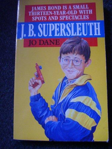 9780099717805: J. B. Supersleuth
