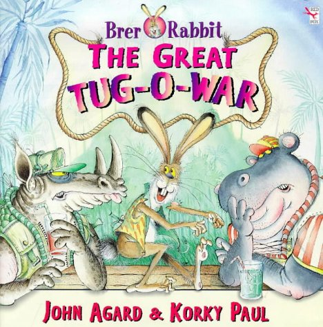 9780099718116: Brer Rabbit: The Great Tug-o-war (Red Fox picture books)