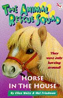 9780099718710: Horse in the House (Animal Rescue Squad)