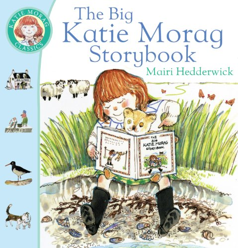 9780099720317: The Big Katie Morag Storybook