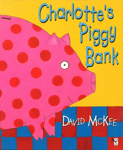 9780099721819: Charlotte's Piggy Bank (Red Fox Picture Books)