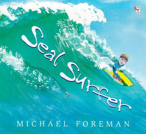 9780099724513: Seal Surfer (Red Fox picture book)