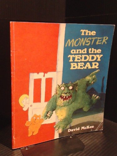 9780099725404: The Monster and the Teddy Bear