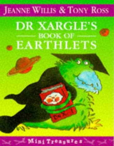 9780099725510: Dr. Xargle's Book of Earthlets (Mini Treasure)