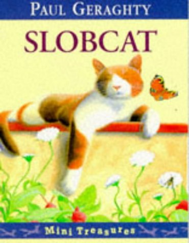9780099725718: Slobcat (Mini Treasure)