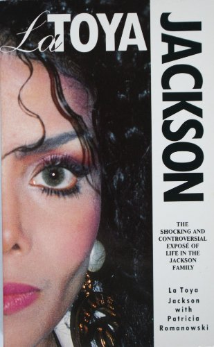 9780099726401: LaToya Jackson: The Shocking and Controversial Expose of Life in the Jackson Family
