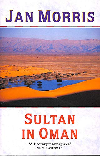 9780099727309: Sultan in Oman (Century travellers)
