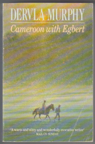 9780099728009: CAMEROON WITH EGBERT (CENTURY TRAVELLERS)