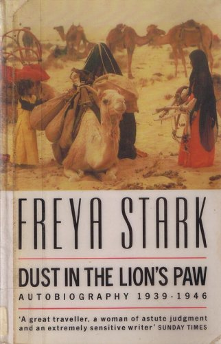 9780099728207: Dust in the Lion's Paw: Autobiography, 1939-46 (Century Travellers)
