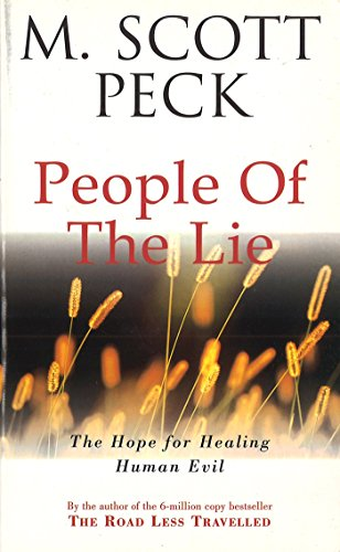9780099728603: The People Of The Lie: Hope for Healing Human Evil (New-age)