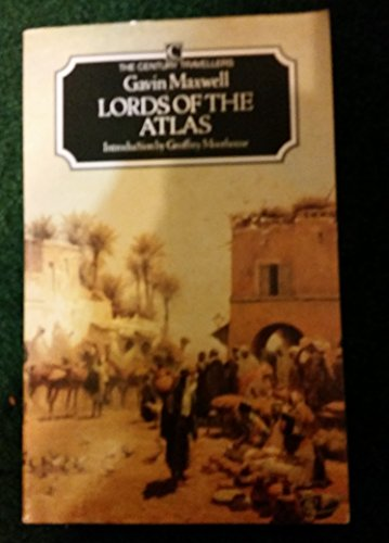 9780099729006: Lords of the Atlas: Rise and Fall of the House of Glaoua, 1893-1956 (Century Travellers)