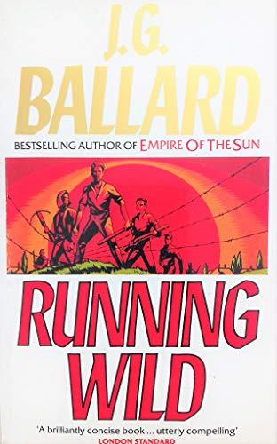 9780099730507: Running Wild