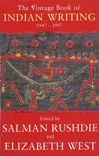 Vintage Book Of Indian Writing 1947 -: Elizabeth West, Salman