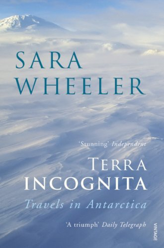 9780099731818: Terra Incognita: Travels in Antarctica