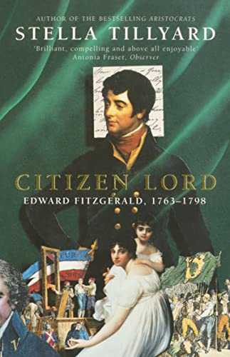 9780099732112: 'Citizen Lord: Edward Fitzgerald, 1763-98'