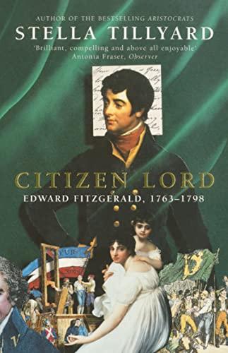 9780099732112: Citizen Lord: Edward Fitzgerald, 1763-98
