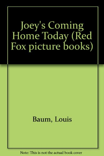 9780099735403: Joey's Coming Home Today (Red Fox Picture Books)