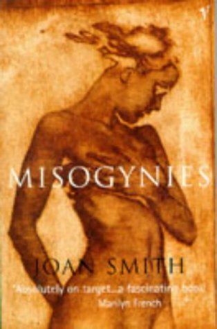 9780099737414: Misogynies: Reflections on Myths and Malice