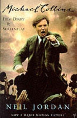 9780099737513: Michael Collins : Film Script and Journal