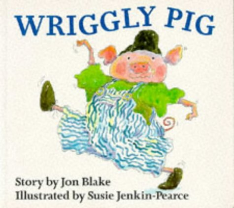 9780099737704: Wriggly Pig (Red Fox picture books)
