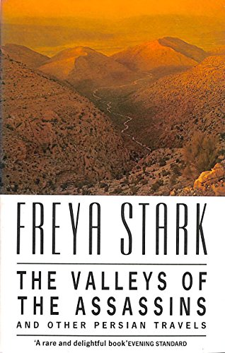 9780099738909: The Valley of the Assassins: And Other Persian Travels (Century Travellers)