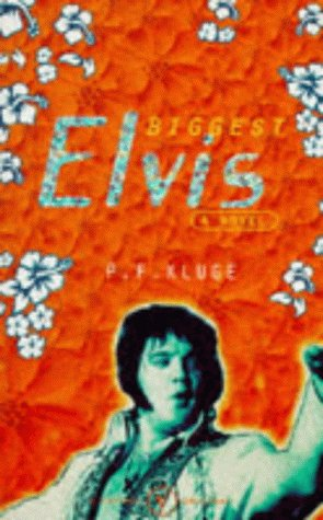 9780099738916: The Biggest Elvis