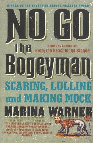 9780099739814: No Go the Bogeyman: Scaring, Lulling and Making Mock