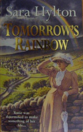 9780099740704: Tomorrow's Rainbow