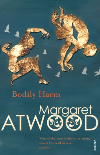 Bodily Harm (Contemporary Classics) (0099740818) by Margaret Eleanor Atwood