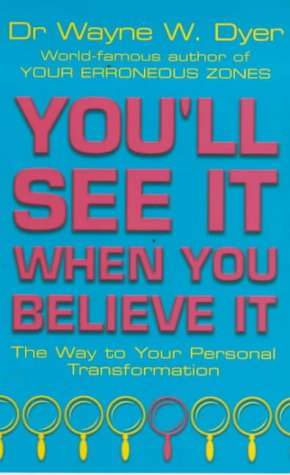 9780099741305: You'll See it When You Believe it