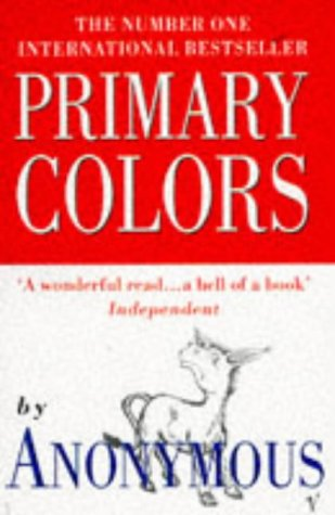 9780099743613: Primary Colors