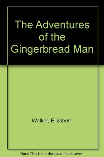 9780099744009: The Adventures of the Gingerbread Man