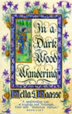 9780099744702: In a Dark Wood Wandering