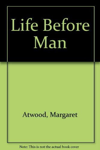 9780099745112: Life Before Man