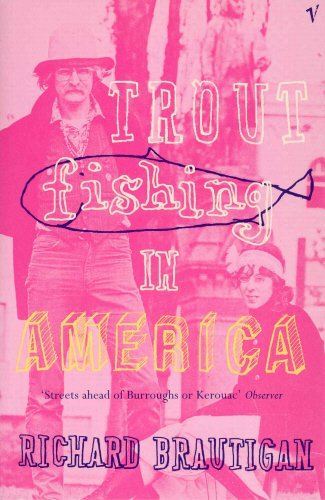 9780099747710: Trout Fishing In America (Hors Catalogue)