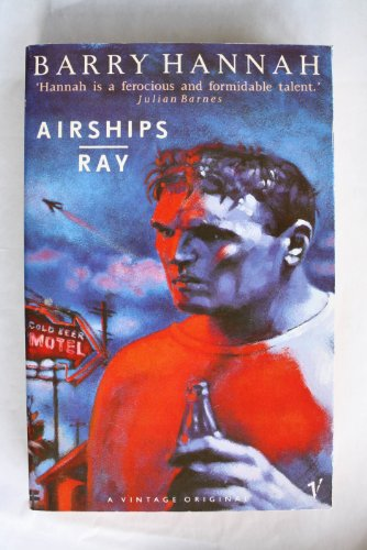 9780099748700: Airships and Ray
