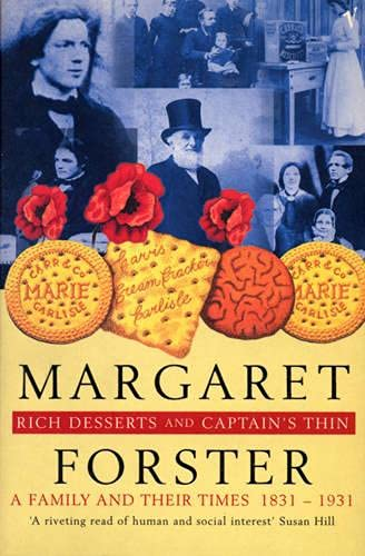 9780099748915: Rich Desserts And Captain's Thin:a Family And Their Times 1831-1931.