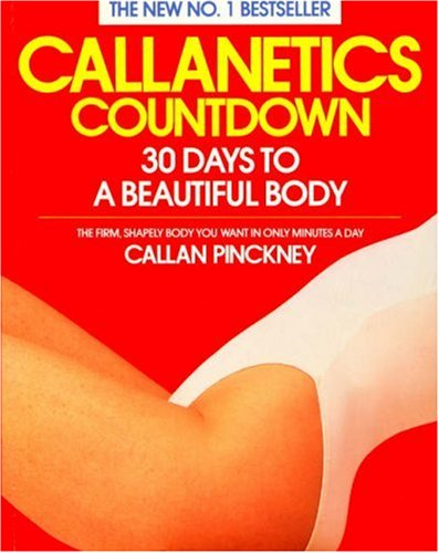 9780099749103: Callanetics Countdown: 30 Days to a Beautiful Body