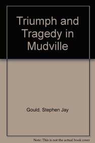 9780099749417: Triumph and Tragedy in Mudville