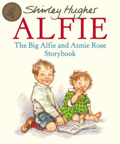 9780099750307: The Big Alfie And Annie Rose Storybook (Red Fox Picture Books)