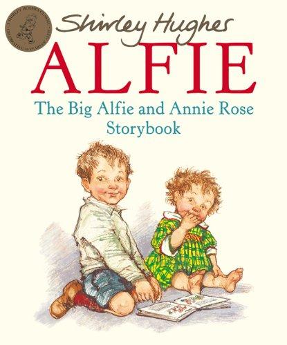 9780099750307: The Big Alfie and Annie Rose Storybook