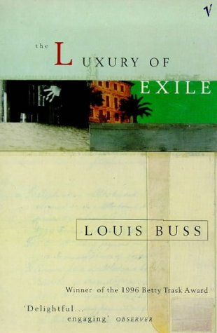 9780099751311: The Luxury of Exile