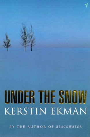 9780099751618: Under the Snow