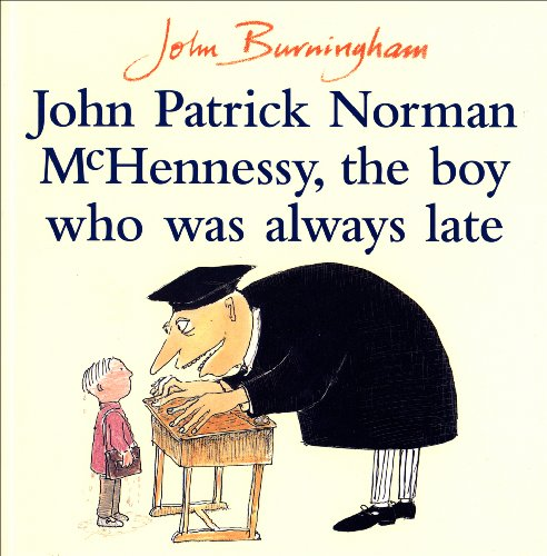 9780099752004: John Patrick Norman McHennessy: The Boy Who Was Always Late (Red Fox Picture Books)